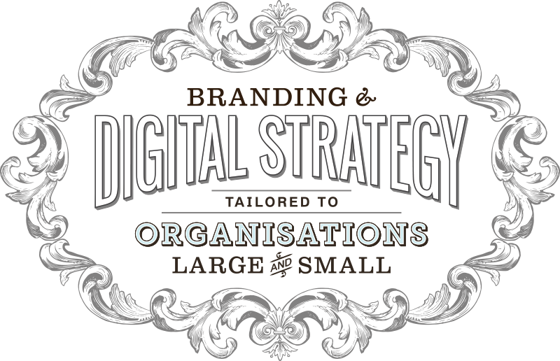 Branding & Digital Strategy Tailored to Organizations Large & Small