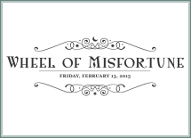 Wheel of Misfortune game - Friday 13, February 2015